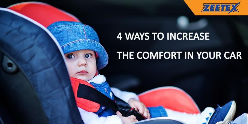 Four Ways to Increase the Comfort in Your Car